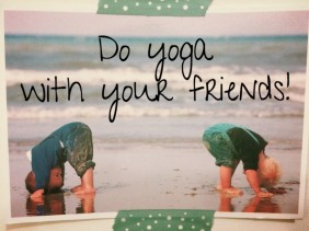 yoga with friends